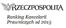 Rzeczpospolita - ranking kancelarii prawniczych od 2015